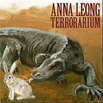 Anna Leong - Terrorarium