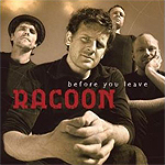 Racoon - Before You Leave
