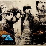 Drive Like Maria - s/t