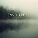 Enno Bunger - Wir sind vorbei