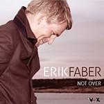 Erik Faber - Not Over