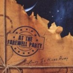 At The Farewell Party - Infinity Is Miles Away