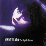 Madrugada - The Nightly Disease