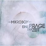 Mikroboy - Eine Frage der Zeit