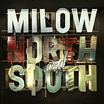 Milow - North And South