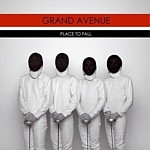 Grand Avenue - Place To Fall
