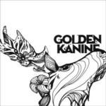 Golden Kanine - Scissors & Happiness