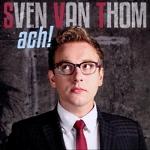 Sven van Thom - Ach!
