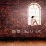 The National Anthems - s/t
