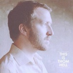 Thom Hell - This Is Thom Hell
