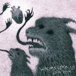 Wolves Like Us - Late Love