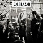 Balthazar - Wait Any Longer
