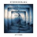 Stereodrama - Attitude