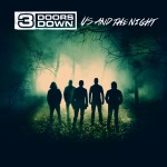 3 Doors Down - Us And The Night