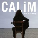 Calim - Alles ist zu wenig