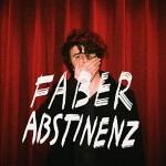 Faber - Abstinenz [EP]