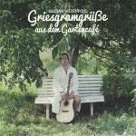 Bastian Wadenpohl - Griesgramgrüße aus dem Gartencafé