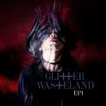 Glitter Wasteland - EP1