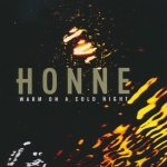 Honne - Warm On A Cold Night