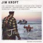 Jim Kroft - Journeys #3