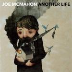 Joe McMahon - Another Life