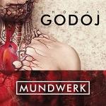 Thomas Godoj - Mundwerk