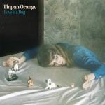 Tinpan Orange - Love Is A Dog