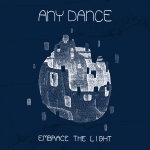 Any Dance - Embrace The Light