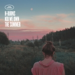 H-Burns - Kid We Own The Summer