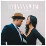 JohnnySwim - Georgica Pond