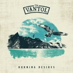 Tim Vantol - Burning Desires