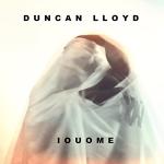 Duncan Lloyd - IOUOME