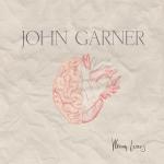 John Garner - Writing Letters