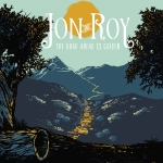 Jon And Roy - The Road Ahead Is Golden