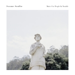 Susanne Sundför - Music For People In Trouble