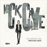 Reinhard Kleist - Nick Cave And The Bad Seeds - Ein Artbook