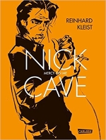 Reinhard Kleist - Nick Cave - Mercy On Me