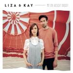 Liza&Kay - Mit der Aussicht Einsicht