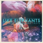 Like Elephants - Between Dreams And Truth
