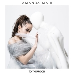 Amanda Mair - To The Moon