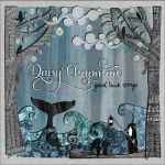 Daisy Chapman - Good Luck Songs