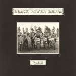 Black River Delta - Vol II