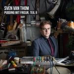 Sven van Thom - Pudding mit Frisur, Teil 2