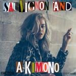 Dylyn - Sauvignon And A Kimono