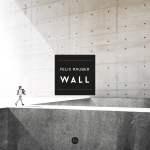 Felix Räuber - Wall [EP]