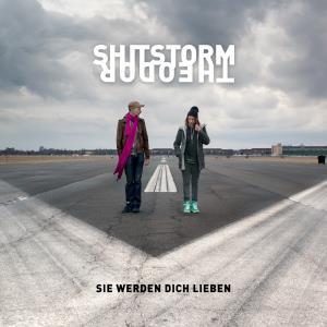 Theodor Shitstorm - Sie werden dich lieben