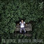 Joe George - Beautiful Dreams