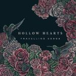 Hollow Hearts - Travelling Songs