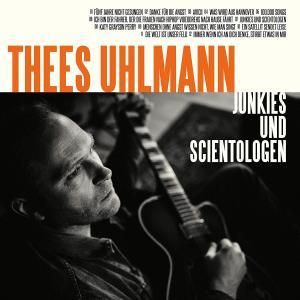 Thees Uhlmann - Junkies und Scientologen, Alben 2019