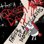 Green Day - Father Of All ...